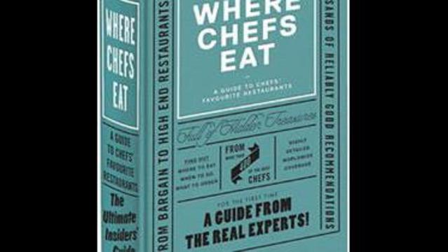 Insider's Guide Lets You Know Where Chefs Eat