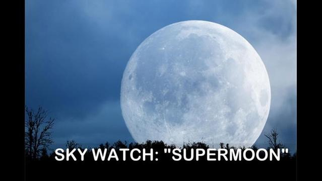 Up in the Sky: It's Supermoon!